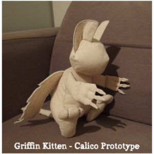 Griffin Kitten prototype, made with cotton calico